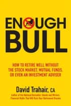 Enough Bull ebook by David Trahair