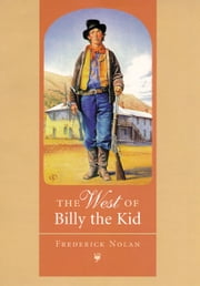 The West of Billy the Kid ebook by Frederick Nolan