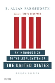 An Introduction to the Legal System of the United States Fourth Edition ebook by E. Allan Farnsworth;Steve Sheppard