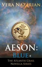 Aeson: Blue ebook by Vera Nazarian