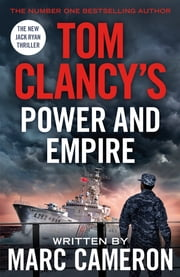 Tom Clancy's Power and Empire ebook by Marc Cameron