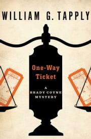 One-Way Ticket ebook door William G. Tapply