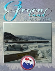 Greenland - Jack's Trip to Greenland ebook by Jack Taylor