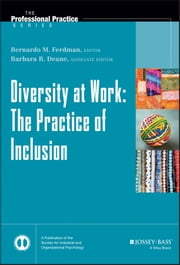 Diversity at Work - The Practice of Inclusion ebook by Barbara R. Deane,Bernardo M.  Ferdman