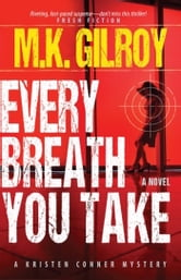 Every Breath You Take ebook by M.K. Gilroy