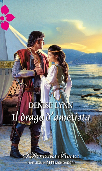 Il drago d'ametista ebook by Denise Lynn