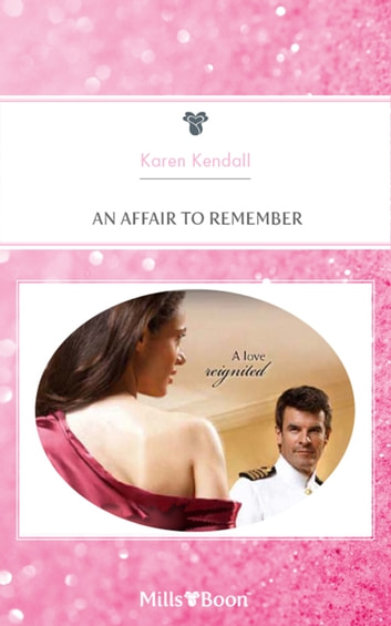 An Affair To Remember ebook by Karen Kendall