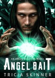 Angel Bait ebook by Tricia Skinner