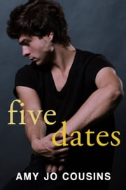 Five Dates ebook by Amy Jo Cousins