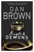Angels And Demons - The prequel to the global phenomenon The Da Vinci Code ebook by Dan Brown