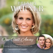 One Call Away - Answering Life's Challenges with Unshakable Faith audiobook by Brenda Warner, Jennifer Schuchmann