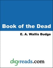 Book of the Dead ebook by Budge, E. A. Wallis
