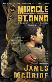 Miracle at St. Anna (Movie Tie-in) ebook by James McBride