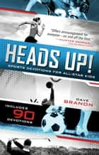 Heads Up! ebook by David Branon