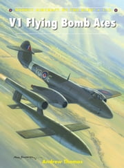 V1 Flying Bomb Aces ebook by Andrew Thomas,Mr Chris Davey