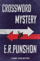 Crossword Mystery ebook by E.R. Punshon