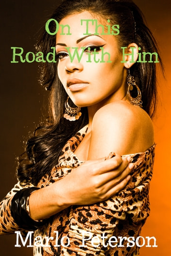 On This Road With Him ebook by Marlo Peterson