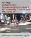 Dry Eye Syndrome - Keratoconjunctivitis Sicca treated with Homeopathy, Schuessler salts and Acupressure