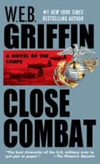 Close Combat ebook by