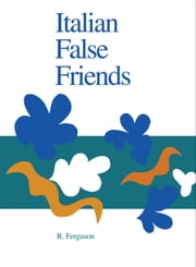 Italian False Friends ebook by Ronnie Ferguson