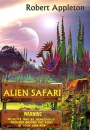 Alien Safari ebook by Robert Appleton