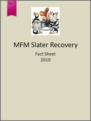 MFM Slater Recovery Fund Fact Sheet 2010 ebook by Slater Investments