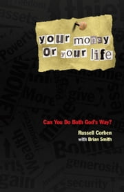 Your Money or Your Life ebook by Corben, Russell