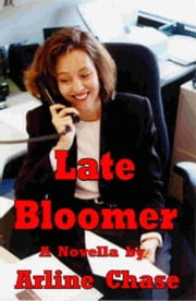 Late Bloomer ebook by Arline Chase