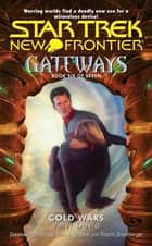 Gateways #6 - Cold Wars ebook by Peter David