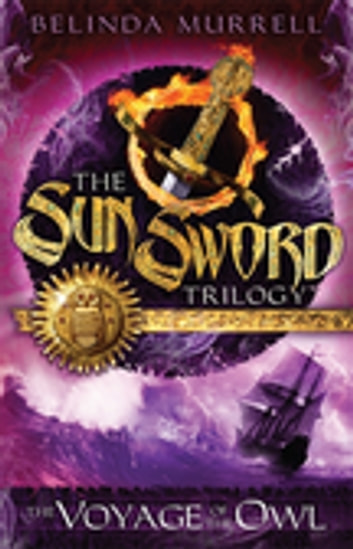 Sun Sword 2: Voyage of the Owl ebook by Belinda Murrell