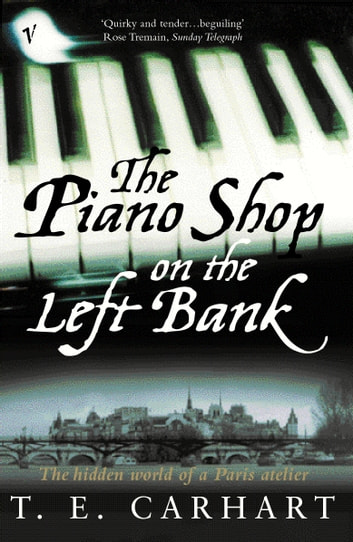 The Piano Shop On The Left Bank ebook by T E Carhart