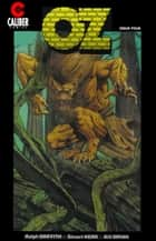 Oz #4 ebook by Stuart Kerr, Ralph Griffith, Bill Bryan
