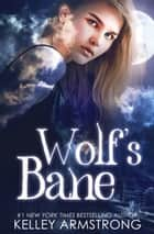 Wolf's Bane ebook by