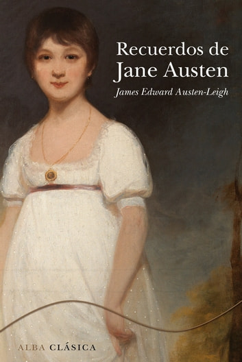Recuerdos de Jane Austen ebook by James Edward Austen-Leigh,Marta Salís