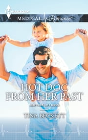 Hot Doc from Her Past ebook by Tina Beckett