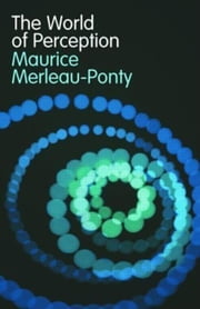World of Perception ebook by Merleau-Ponty, Maurice