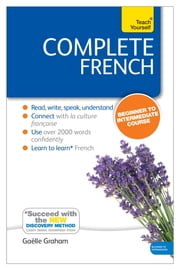 Complete French (Learn French with Teach Yourself) - Enhanced eBook: New edition ebook by Gaelle Graham