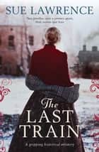 The Last Train ebook by