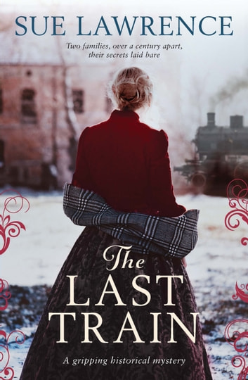 The Last Train ebook by Sue Lawrence
