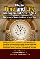 Effective Time and Life Management Strategies ebook by Nkem Mpamah