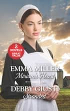 Miriam's Heart and Stranded ebook by Emma Miller, Debby Giusti