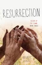 Resurrection ebook by Mandy Hager