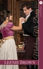 Matching Mr. Darcy - A Darcy and Elizabeth Variation ebook by