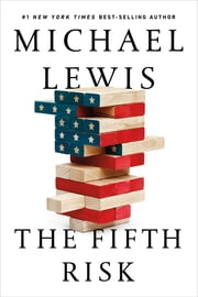 The Fifth Risk e-bog by Michael Lewis