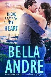 There Goes My Heart (Maine Sullivans 2) ebook by Bella Andre