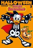 Lustiges Taschenbuch Halloween 03 - Sonderband ebook by Walt Disney