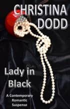 Lady In Black ebook by Christina Dodd