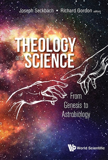 Theology And Science Ebook By Joseph Seckbach 9789813235052