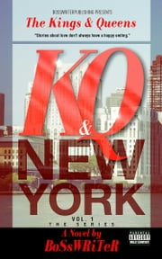The Kings & Queens - New York City ebook by BoSsWRiTeR