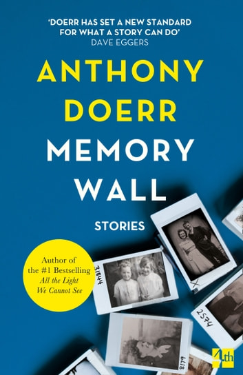 Memory Wall ebook by Anthony Doerr